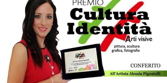 PREMIO CULTURA IDENTITÀ AD ALESSIA PIGNATELLI