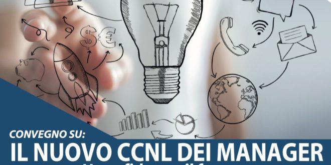 Sabato 7 dicembre dalle ore 9,30 convegno sul nuovo Contratto Collettivo dei Dirigenti Industriali