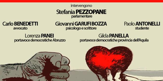 25 NOVEMBRE: GIORNATA INTERNAZIONALE CONTRO LA VIOLENZA SULLE DONNE LE DEMOCRATICHE DELLA PROVINCIA DELL'AQUILA: INSIEME CONTRO LA VIOLENZA