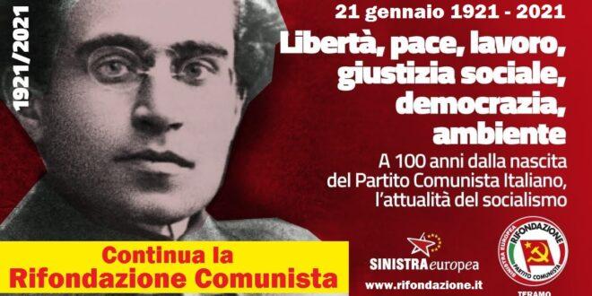 21 GENNAIO 1921-2021   RIFONDAZIONE COMUNISTA CELEBRA ANCHE A TERAMO IL CENTENARIO DELLA NASCITA DEL PARTITO COMUNISTA D'ITALIA